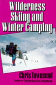 Wilderness Skiing and Winter Camping (Outdoor recreation) por Chris Townsend