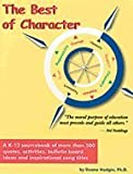 The Best of Character: A K-12 Sourcebook of More Than 500 Quotes, Activities, and Bulletin Board Ideas