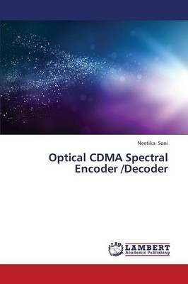 Encoder-decoder ([(Optical Cdma Spectral Encoder /Decoder)] [By (author) Soni Neetika] published on (November, 2013))