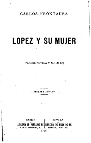 Lopez y su mujer por Carlos Frontaura