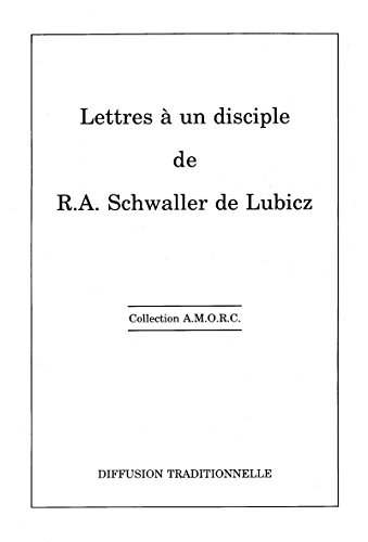 Lettres à un disciple (Collection A.M.O.R.C) (French Edition)