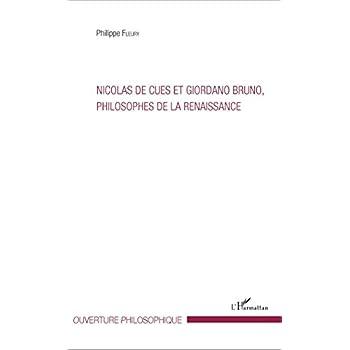 Nicolas de Cues et Giordano Bruno, philosophe de la Renaissance