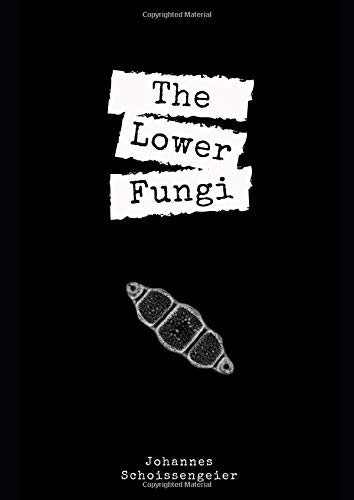 The Lower Fungi: Taxonomic list of organisms commonly looked upon as belonging to the regnum Fungi but including the Fossil Fungi and the Fungi incertae sedis.