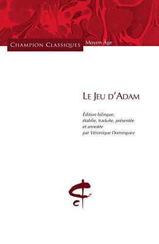 Le Jeu d'Adam (bilingue)
