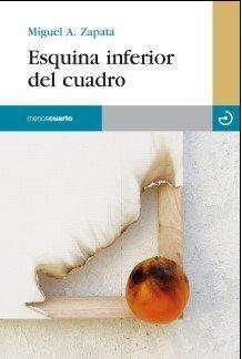 Esquina inferior del cuadro by Miguel Ángel Zapata Carreño(2011-05-01)