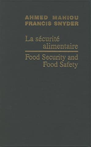 Food Security And Food Safety/la Securite Alimentaire