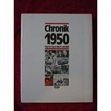 Chronik 1950 - Tag für Tag in Wort und Bild