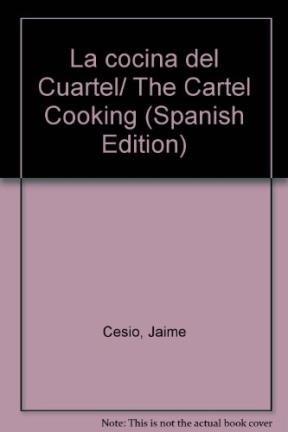 La cocina del Cuartel/The Cartel Cooking