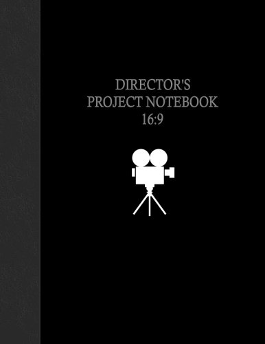 Director's Project Notebook 16:9: 100 Pages
