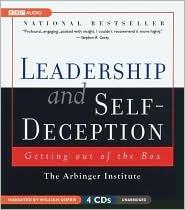 Leadership And Self-Deception Publisher: BBC Audiobooks America; Unabridged edition