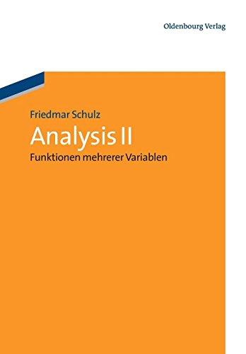 Analysis II: Funktionen mehrerer Variablen