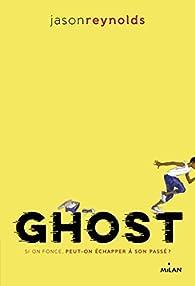 Go !, tome 1: Ghost par Jason Reynolds