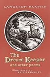 The Dream Keeper and Other Poems by Langston Hughes (2008-08-11)