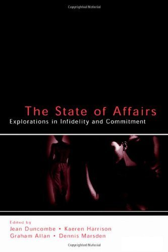 The State of Affairs: Explorations in infidelity and Commitment (LEA's Series on Personal Relationships) (2004-04-28)