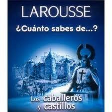 Los cabelleros y castillos/The Knights and Castles (Cuanto Sabes De.) por Aaron Alboukrek