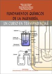 Fundamentos Químicos de La Ingeniería. Un Curso En Transparencias (Académica)