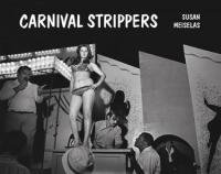 susan meiselas carnival strippers /anglais