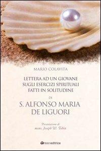 s-alfonso-maria-de-liguori-lettera-ad-un-giovane-sugli-esercizi-spirituali-fatti-in-solitudine