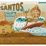 Songtexte von Los Santos - Surfing on the Rio Grande