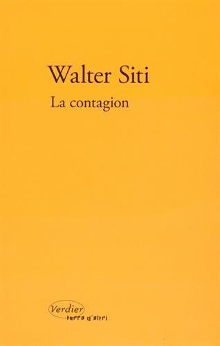 La contagion par Walter Siti