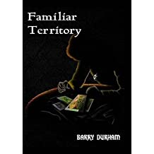 [(Familiar Territory)] [By (author) Barry Durham] published on (June, 2014)