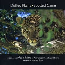 Dotted Plains Spotted Game: Images from the Masai Mara
