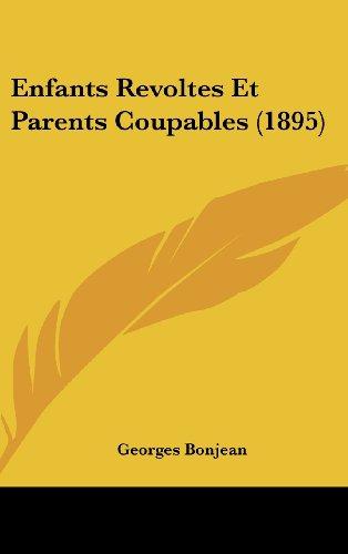 Enfants Revoltes Et Parents Coupables (1895)