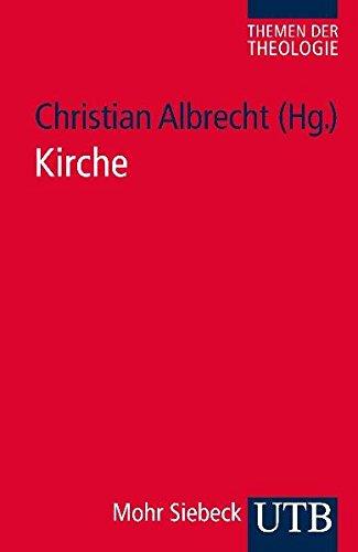 Kirche (Themen der Theologie, Band 3435)