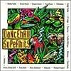 Dancehall Superhits