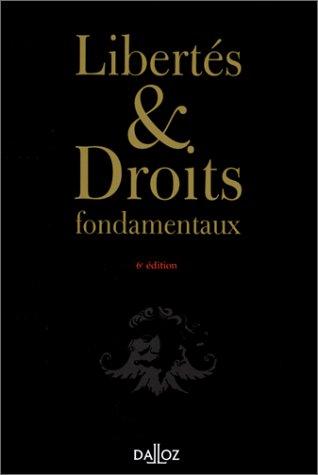 Libertés et droits fondamentaux : cours, exercices et corrigés, 6e édition