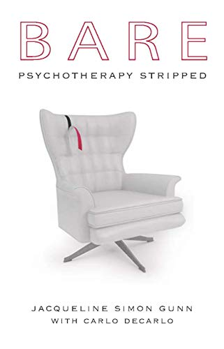 Bare: Psychotherapy Stripped (English Edition)