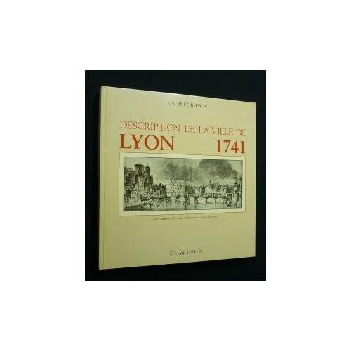 Description de la ville de Lyon, 1741