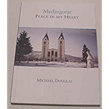 Medjugorje : Peace In My Heart