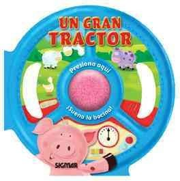 Un gran tractor/A Large Tractor (Yo manejo/I Drive)