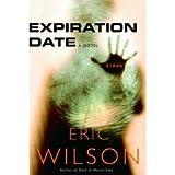 expiration Date [Gebundene Ausgabe] by Eric Wilson
