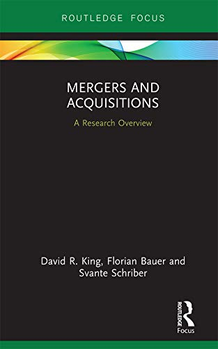 Mergers and Acquisitions: A Research Overview (State of the Art in Business Research) (English Edition)