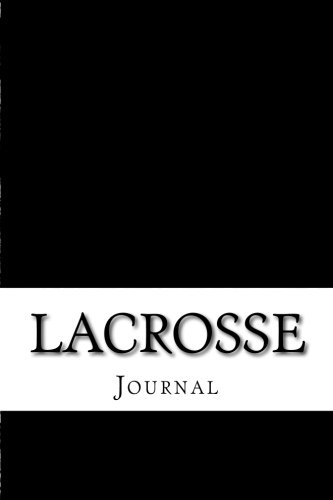 Lacrosse: Journal por Sports and Hobbies Journals