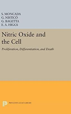 Nitric Oxide and the Cell: Proliferation, Differentiation, and Death (Princeton Legacy Library) from Princeton University Press