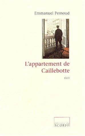 L'appartement de Caillebotte: Récit