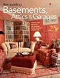 Remodeling Basements, Attics & Garages