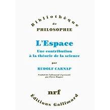 L'Espace: Une contribution à la théorie de la science