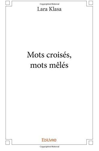Mots croisés, mots mêlés par Lara Klasa