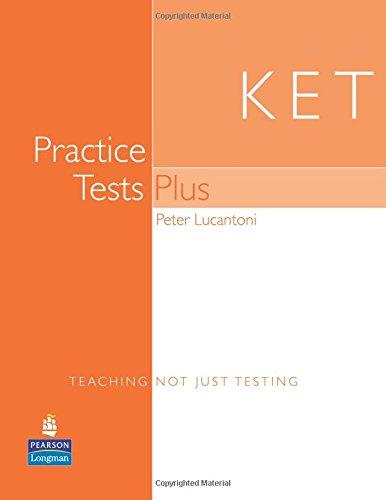 KET (Key English Test) Practice Tests (Practice Tests Plus)
