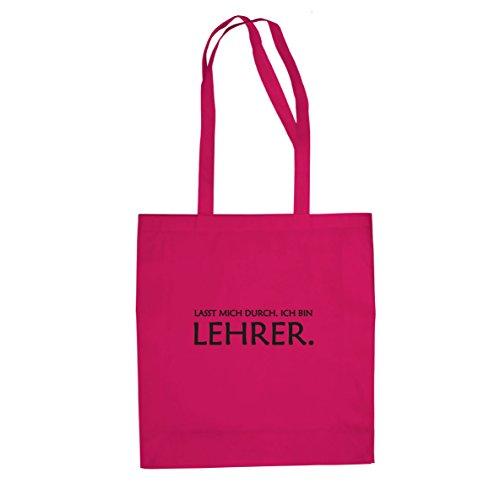 Lasst mich durch. Ich bin Lehrer - Stofftasche / Beutel, Farbe: pink (Becher Kostüm)