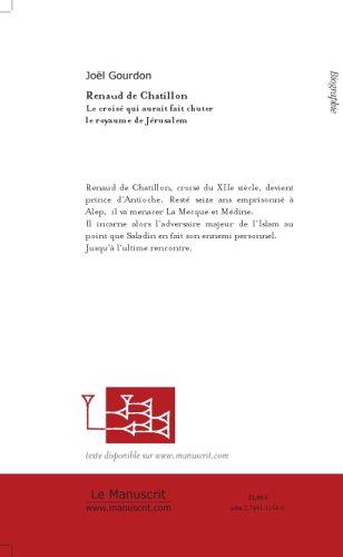 Renaud de Chatillon, le croisé qui aurait fait chuter Jérusalem