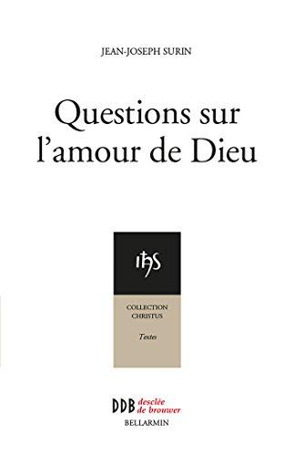 Questions sur l'amour de Dieu (Christus)