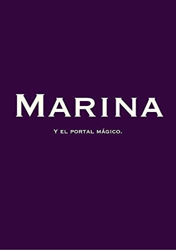 MARINA: Y el portal mágico por Eva Romo Rodriguez