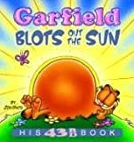 Garfield Blots Out the Sun: His 43rd Book (Garfield New Collections)