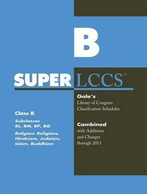 [SUPERLCCS 13: Schedule Bl-Bq Rel Hind Judaism Islam Budd] (By: Gale) [published: April, 2014]