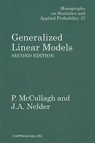 Generalized Linear Models (Chapman & Hall/CRC Monographs on Statistics and Applied Probability Book 37) (English Edition)